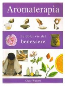 Libro su aromaterapia e oli essenziali